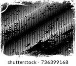 grunge frame. vector... | Shutterstock .eps vector #736399168