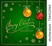christmas balls on green...   Shutterstock . vector #736413364