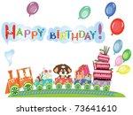 happy birthday  funny train... | Shutterstock .eps vector #73641610