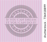 if you can dream it you can do... | Shutterstock .eps vector #736418899