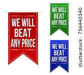 we will beat any price banner... | Shutterstock .eps vector #736440340