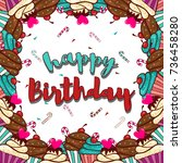 happy birthday with cupcake | Shutterstock .eps vector #736458280