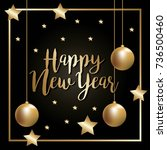 happy new year lettering golden ... | Shutterstock .eps vector #736500460