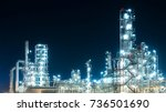 industrial oil and gas at night ...   Shutterstock . vector #736501690
