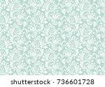 floral pattern. wallpaper... | Shutterstock . vector #736601728