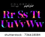 colorful bright neon typeset.... | Shutterstock .eps vector #736618084