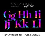 colorful bright neon typeset.... | Shutterstock .eps vector #736620538