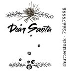 dear santa words. brush... | Shutterstock .eps vector #736679998