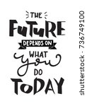 hand lettering the future... | Shutterstock .eps vector #736749100