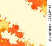 bright orange watercolor paint... | Shutterstock .eps vector #736839469