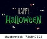 halloween banner calligraphy... | Shutterstock .eps vector #736847923
