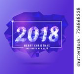 2018 merry christmas and happy... | Shutterstock .eps vector #736868338