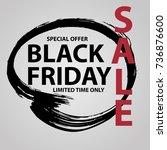 black friday sale grunge poster ... | Shutterstock .eps vector #736876600