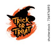 witch hat with trick or treat... | Shutterstock .eps vector #736976893