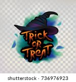 witch hat with trick or treat... | Shutterstock .eps vector #736976923