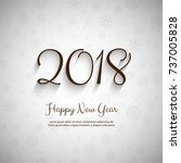beautiful text 2018 new year... | Shutterstock .eps vector #737005828