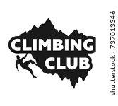 climbing club emblem. | Shutterstock .eps vector #737013346