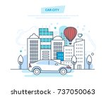 car city concept. car driving ... | Shutterstock .eps vector #737050063