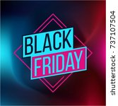 abstract vector black friday... | Shutterstock .eps vector #737107504