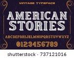 vintage font typeface alphabet... | Shutterstock .eps vector #737121016