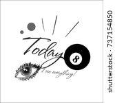 slogan print design vector... | Shutterstock .eps vector #737154850