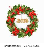 christmas new year 2018 wreath... | Shutterstock .eps vector #737187658