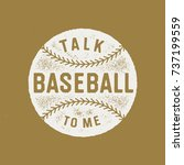 """talk baseball to me"" vintage... 