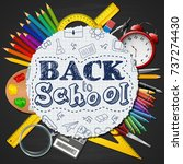 school supplies in a circle on... | Shutterstock . vector #737274430