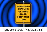 admissions deadline getting... | Shutterstock . vector #737328763
