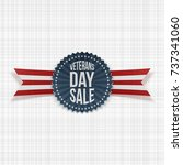 veterans day sale badge with... | Shutterstock .eps vector #737341060