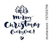 merry christmas everyone ... | Shutterstock .eps vector #737353798
