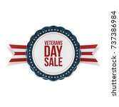 veterans day sale blue emblem... | Shutterstock .eps vector #737386984