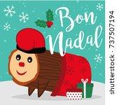 caga tio de nadal  a typical... | Shutterstock .eps vector #737507194