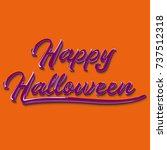 happy halloween graffiti... | Shutterstock .eps vector #737512318