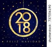 2018 feliz navidad happy new... | Shutterstock .eps vector #737556190