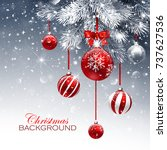 christmas card with red balls... | Shutterstock .eps vector #737627536