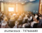 blurred background of business... | Shutterstock . vector #737666680
