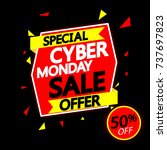 cyber monday sale  special...   Shutterstock .eps vector #737697823