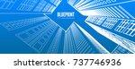 building wireframe. 3d render... | Shutterstock .eps vector #737746936