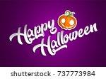 happy halloween with pumpkin... | Shutterstock .eps vector #737773984