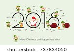 2018 year. merry christmas and... | Shutterstock .eps vector #737834050