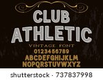 vintage font alphabet old style ... | Shutterstock .eps vector #737837998
