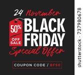 50  off black friday super sale ... | Shutterstock .eps vector #737980678