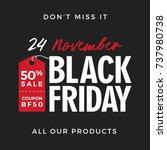 50  off black friday super sale ... | Shutterstock .eps vector #737980738