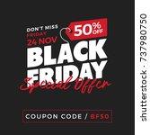 50  off black friday super sale ... | Shutterstock .eps vector #737980750