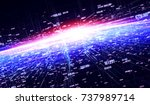 connection lines around earth... | Shutterstock . vector #737989714
