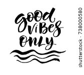 inspirational quote good vibes... | Shutterstock .eps vector #738000580