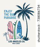 surfing theme  slogan graphics... | Shutterstock .eps vector #738086734