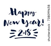 vector lettering happy new year ... | Shutterstock .eps vector #738099658