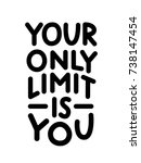 your only limit is you.... | Shutterstock .eps vector #738147454